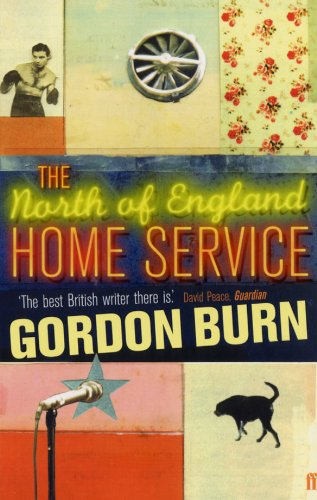 Cover of assets/book-covers/north-of-england-home-service.jpg by Gordon Burn